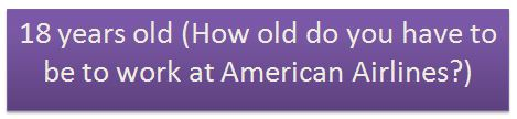 American Airlines Hiring Age